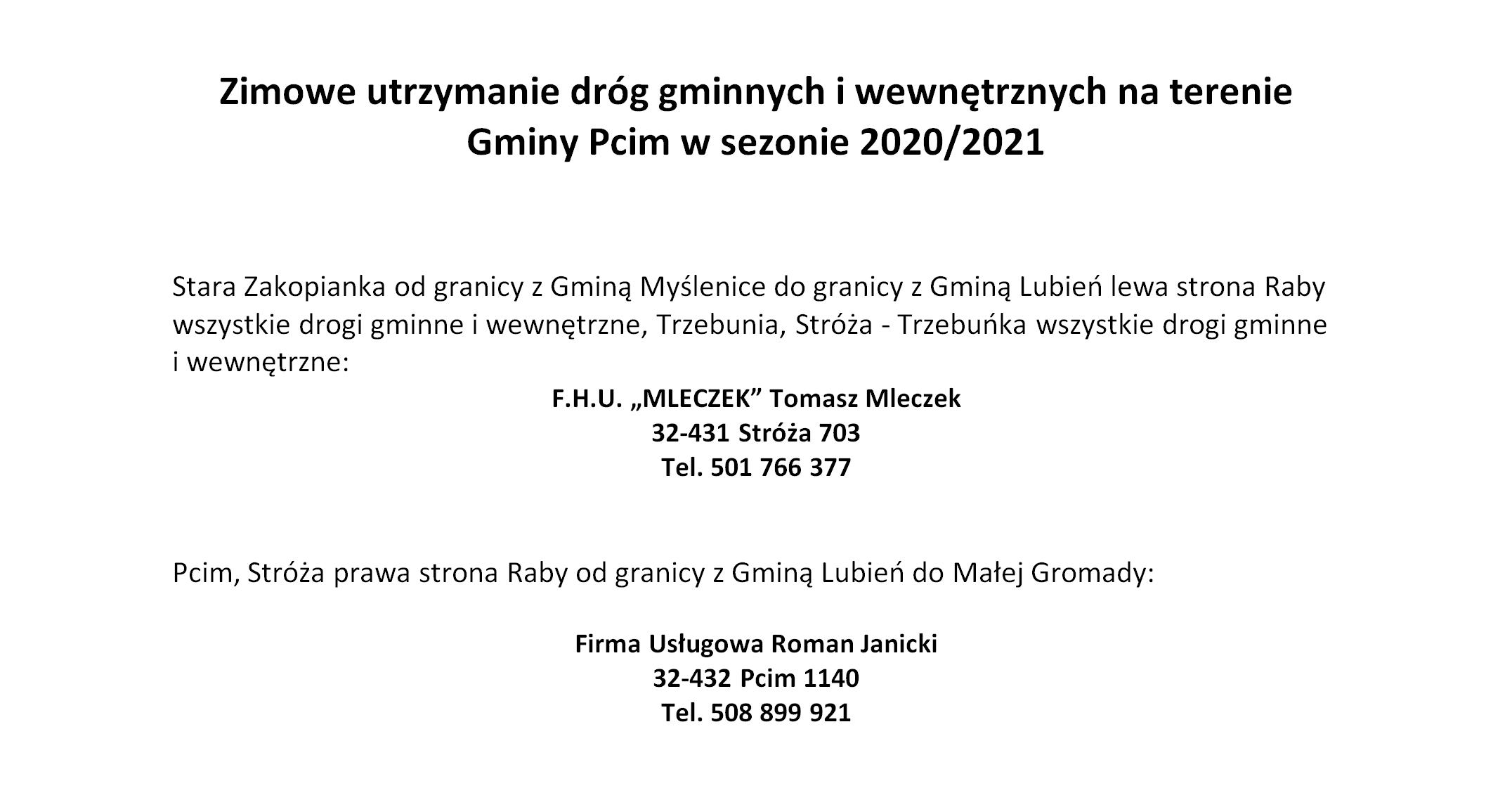 Zimowe utrzymanie dróg gminnych i wewnętrznych na terenie Gminy Pcim w sezonie 2020/2021