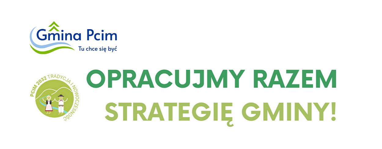 Grafika przedstawia napis: Opracujmy razem Strategię Gminy Pcim
